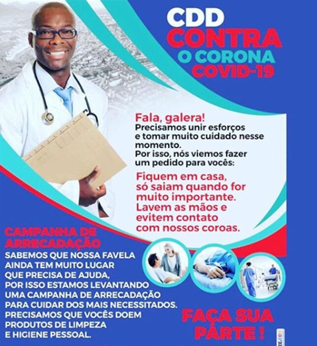 Poster made by the CDD Front, from the City of God, in Rio de Janeiro.