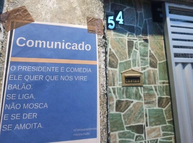 In Recife, the posters translate the official message, like this poster in the Toto neighborhood